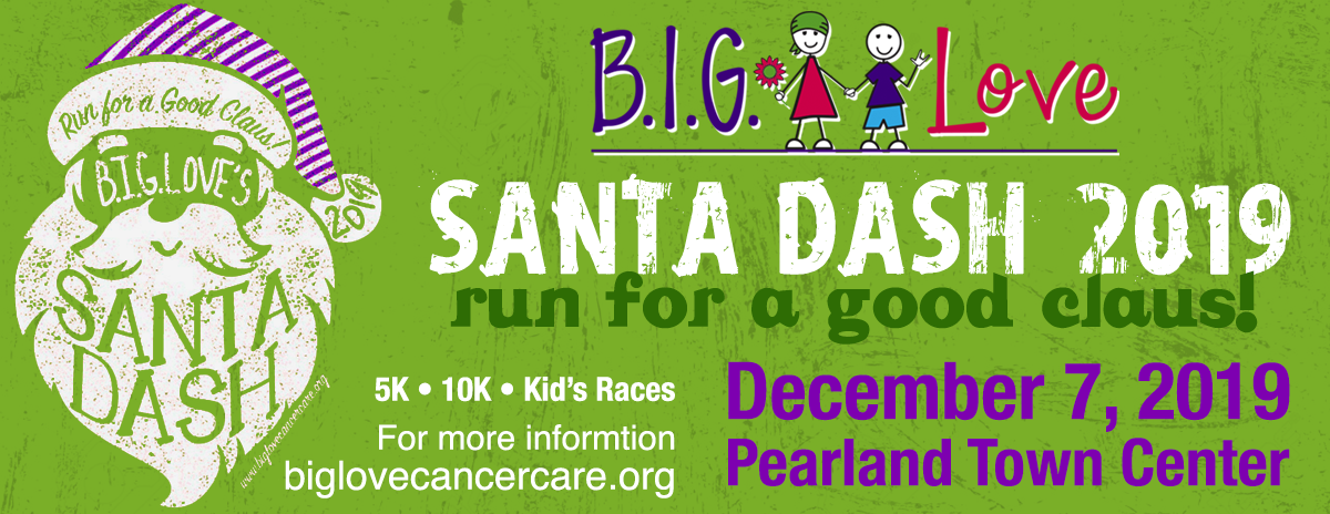 B.I.G. Love Cancer Care 2019 Santa Dash Run for a Good Claus!